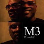 DJ Jazzy Jeff – M3 (2018)