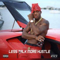 Red Cafe – Less Talk More Hustle (2018)