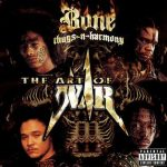 Bone Thugs N-Harmony – The Art Of War (1997)