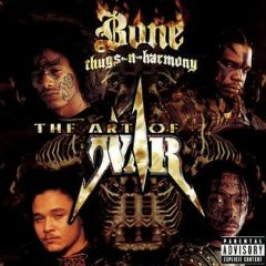 Bone Thugs N-Harmony – The Art Of War (1997)