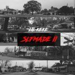Lil' Keke – Slfmade II (2018)
