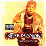 Keak Da Sneak – Sneakacydal (1999)