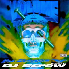 Various Artists – Bigtyme Vol II All Screwed Up (1995)