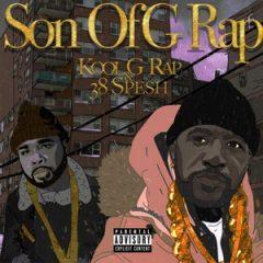 Kool G Rap & 38 Spesh – Son of G Rap (2018)