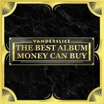 Vanderslice – The Best Album Money Can Buy (2018)