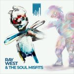 Ray West & The Soul Misfits – Ray West & The Soul Misfits (2018)