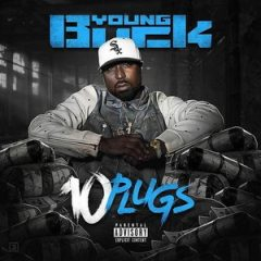 Young Buck – 10 Plugs (2018)