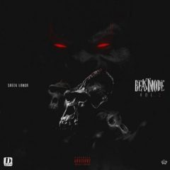 Sheek Louch – Beast Mode Vol. 2 (2018)