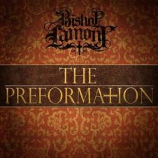 Bishop Lamont – The Preformation (2018)