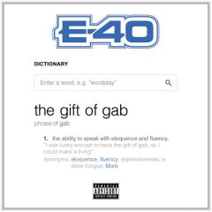 E-40 – The Gift Of Gab (2018)