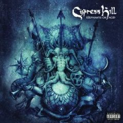 [Amazon] Cypress Hill – Elephants on Acid (2018)
