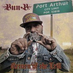 Bun B – Return of the Trill (2018)