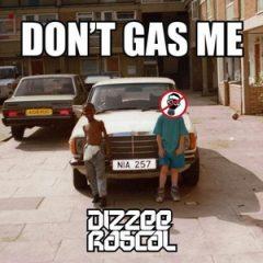 Dizzee Rascal – Don't Gas Me (2018)