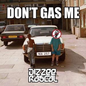 Dizzee Rascal – Don't Gas Me (2018) Rapload – Hip Hop World