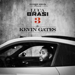 [Amazon] Kevin Gates – Luca Brasi 3 (2018)