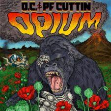 O.C. & PF Cuttin – Opium (2018)