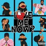 [Amazon] Tory Lanez – LoVE me NOw (2018)