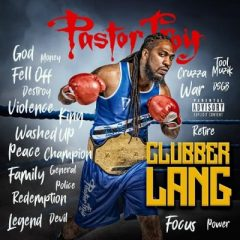 Pastor Troy – Clubber Lang (2018)