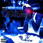 [Amazon] Shy Glizzy – Fully Loaded (2018)