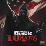 Young Buck – 10 Politics (2018)