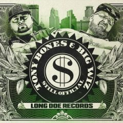 Tony Bones & Big Wiz – Still Official (2018)