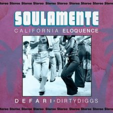 Defari & DirtyDiggs – Soulamente: California Eloquence (2018)