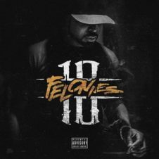 Young Buck – 10 Felonies (2018)