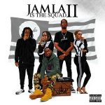 9th Wonder Presents: Jamla Is The Squad II (2018)