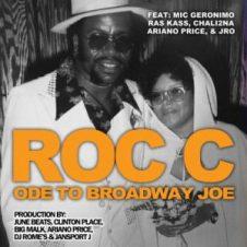 Roc C – Ode to Broadway Joe (2018)
