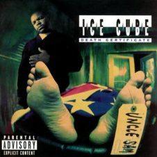 Ice Cube – Death Certificate (1991)