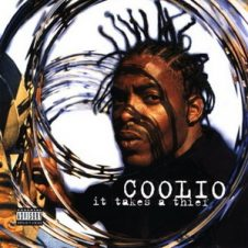 Coolio – It Takes A Thief (1994)