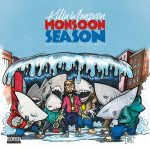 Killa Monsoon – Monsoon Season: Don't Step into Shallow Waters (2018)