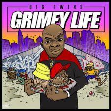 Big Twins – Grimey Life (2018)