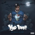 Kyo Itachi – Night Life (2018)