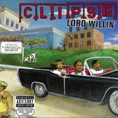 Clipse – Lord Willin' (2002)