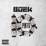 Young Buck – 10 Pints (No DJ) (2018)