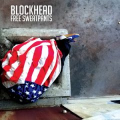 Blockhead – Free Sweatpants (2019)