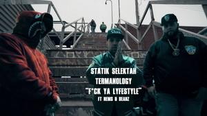 Statik Selektah & Termanology (1982) – F*ck Ya LyfeSTyle ft Nems & Beanz