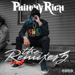 Philthy Rich – The Remixes 3 (2019)