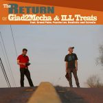 Glad2Mecha & Ill Treats – The Return (Deluxe Edition) (2019)