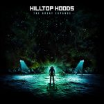 Hilltop Hoods – The Great Expanse (2019)