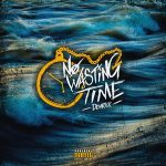 Demrick – No Wasting Time (2019)