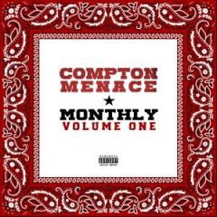 Compton Menace – Compton Menace Monthly Vol. 1 (2019)
