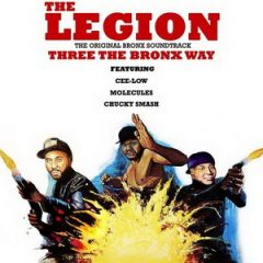 The Legion – Three The Bronx Way (2019)