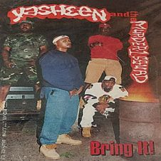 Yasheen & The Murder-1 Squad – Bring It! (1994)
