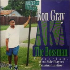 Ron Gray – Ron Gray Aka The Bossman (1994)