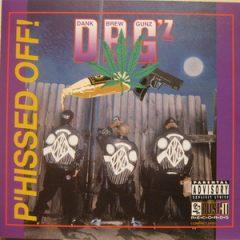 DBG'z – P'Hissed Off! (1993)