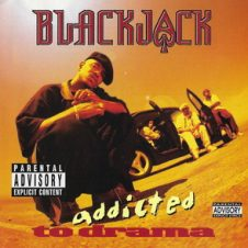 Blackjack – Addicted To Drama (1996)