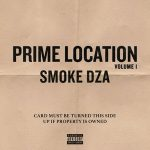 Smoke DZA – Prime Location Vol. 1 (2019)