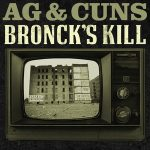 A.G. & Cuns – Bronck's Kill (2019)